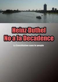 Heinz Duthel No a la DecadenceLa Constitution sans le people-【電子書籍】
