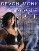 Magic at the Gate MAGIC AT THE GATE 9D (Allie Beckstrom Novels) [ Devon Monk ]