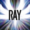 RAY [ BUMP OF CHICKEN ]