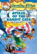 Geronimo Stilton #8: Attack of the Bandit Cats GERONIMO STILTON #08 GERONIMO (Geronimo Stilton) [ Geronimo Stilton ]