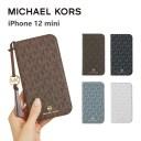 MICHAEL KORS iPhone12mini 手帳型ケース カード収納 3枚 Folio Case Signature with Tassel C……