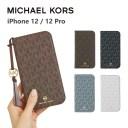 MICHAEL KORS iPhone12 iPhone12Pro 手帳型ケース カード収納 3枚 Folio Case Signature with ……
