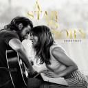 OST: A STAR IS BORN LADY GAGA / アリー スター誕生 レディー・ガガ【輸入盤】(CD)