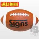 アメリカンフットボール(空気入り)《カラー/ブラウン》Signs(サインズ)