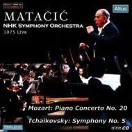 【送料無料】 Tchaikovsky チャイコフスキー / 交響曲第5番、モーツァルト:ピアノ協奏曲第20番 マタチッチ / NHK交響楽団、弘中孝(P)(1975) 輸入盤 【CD】