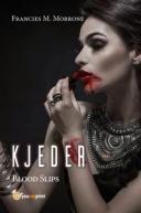 Kjeder - Blood Slips【電子書籍】[ Andrew J. Smith ]