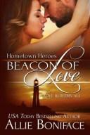 Beacon of Love【電子書籍】[ Allie Boniface ]