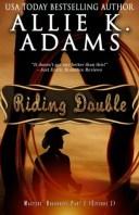 Riding DoubleMaster's Roadhouse Part 2【電子書籍】[ Allie K. Adams ]