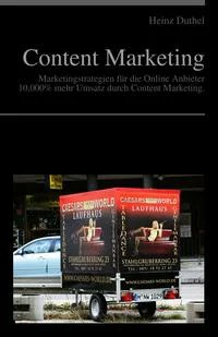 Content Marketing - Marketingstrategien für die Online Anbieter
