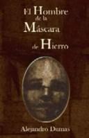 El hombre de la mascara de hierro【電子書籍】[ Alexandre Dumas ]