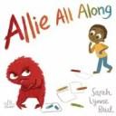 Allie All Along【電子書籍】[ Sarah Lynne Reul ]