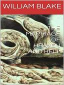 The Marriage of Heaven and Hell【電子書籍】[ William Blake ]