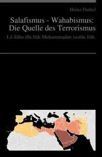 Salafismus - Wahhabiten: Die Quelle des Terrorismus