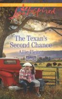 The Texan's Second Chance (Mills & Boon Love Inspired) (Blue Thorn Ranch, Book 3)【電子書籍】[ Allie Pleiter ]