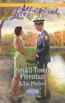Small-Town Fireman (Mills & Boon Love Inspired) (Gordon Falls, Book 6)【電子書籍】[ Allie Pleiter ]