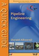 A Quick Guide to Pipeline Engineering【電子書籍】[ D Alkazraji ]