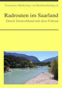 Radrouten im Saarland