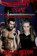 Just My TypeVampire Territory, #2【電子書籍】[ Allie Ritch ]