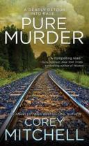 Pure Murder【電子書籍】[ Corey Mitchell ]