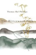 The Bitterweed PathA Rediscovered Novel【電子書籍】[ Thomas Hal Phillips ]