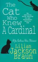 The Cat Who Knew a Cardinal【電子書籍】[ Lilian Jackson Braun ]