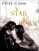 楽譜 ピアノ&ボーカル アリー/スター誕生(A Star is Born) / ヤマハミュージックメディア