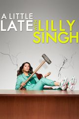 Key visual ofA Little Late with Lilly Singh
