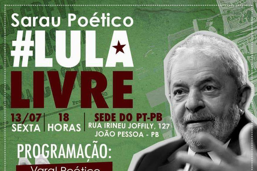 lulalivre joaopessoapb - PT-PB realiza atos por 'Lula Livre' nesta sexta-feira, em João Pessoa