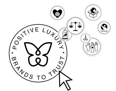 Positive Luxury and Its Butterfly Mark: A Sustainable