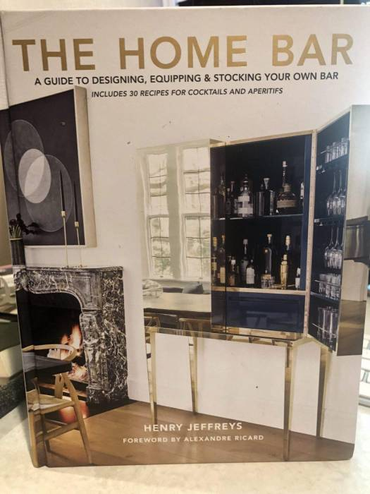The Home Bar: A Guide To Designing, Equipping and Stocking Your Own ...