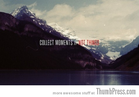 Collect moments A Healthy Dosage of Motivation to Get You Through the Day