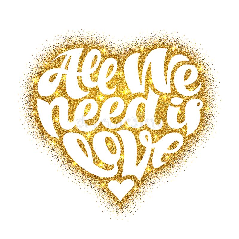 Download All We Need Is Love Vector Lettering Design Shaped In Gold ...