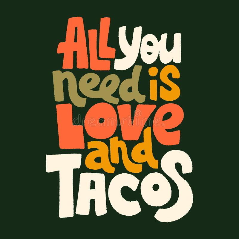 Download All You Need Is Love And Tacos Stock Vector - Illustration ...