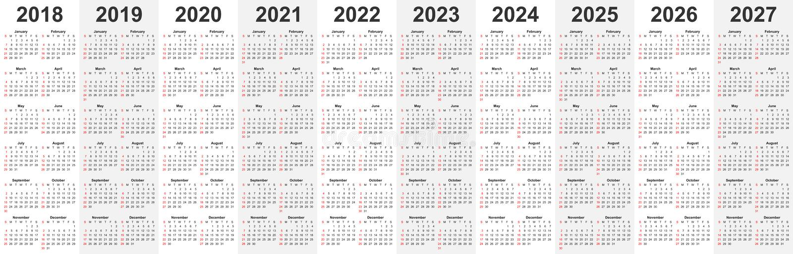 Calendar Template Set For 2018, 2019, 2020, 2021, 2022, 2023, 2024, 2025, 2026, And 2027 Years In One Vector File. Stock Vector - Illustration of ...