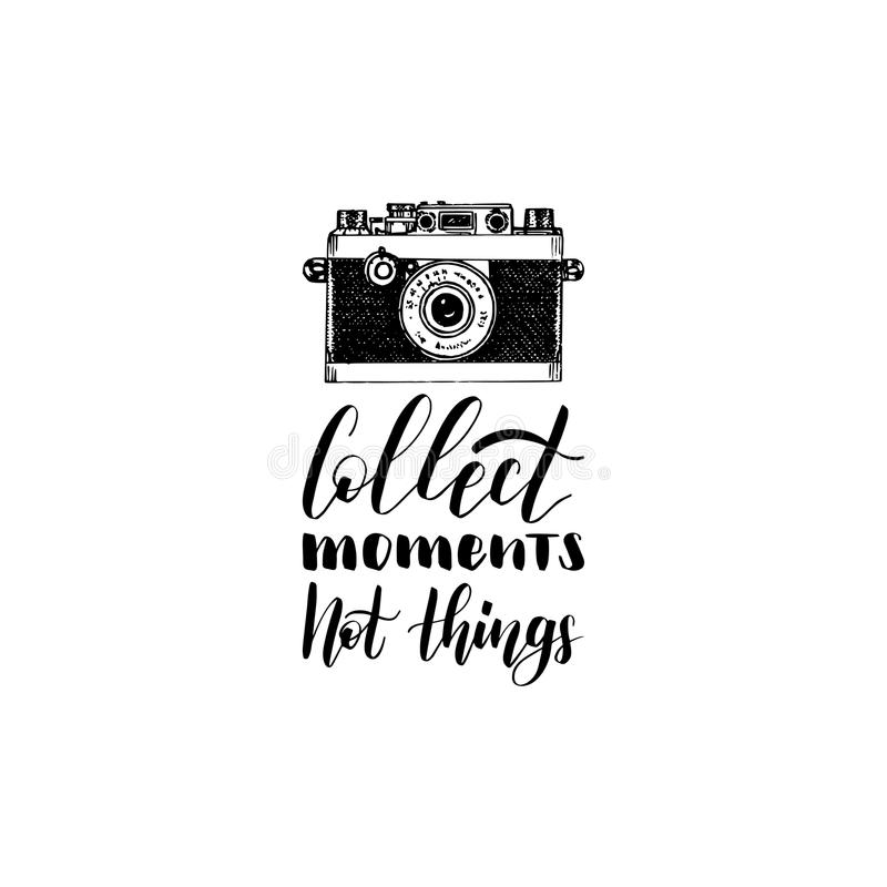 Collect Moments Not Things Hand Lettering Poster. Vector