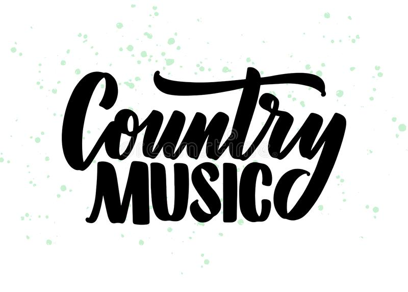 Country Music Lettering Quote For Festival Live Event
