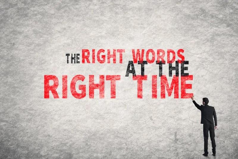 De Juiste Woorden Op Het Juiste Moment Stock Afbeelding
