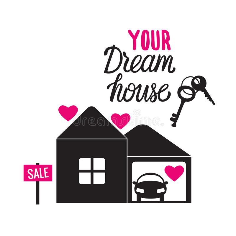Download Dream House Your Love Home. Black Sign Vector Illustration ...
