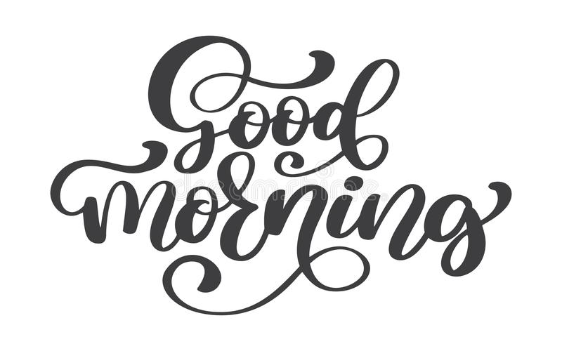 Hand Drawn Good Morning Lettering Text, Vintage Quote