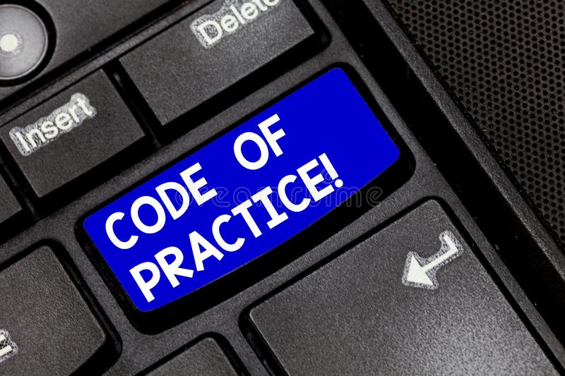 Handwriting Text Code Of Practice. Concept Meaning Written Rules Explains How Showing Working Particular Job Keyboard Stock Image - Image of fair ...