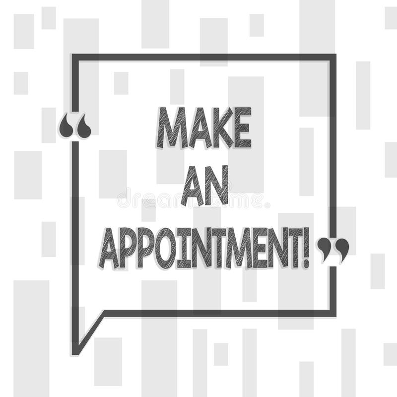 Handwriting Text Writing Make An Appointment. Concept