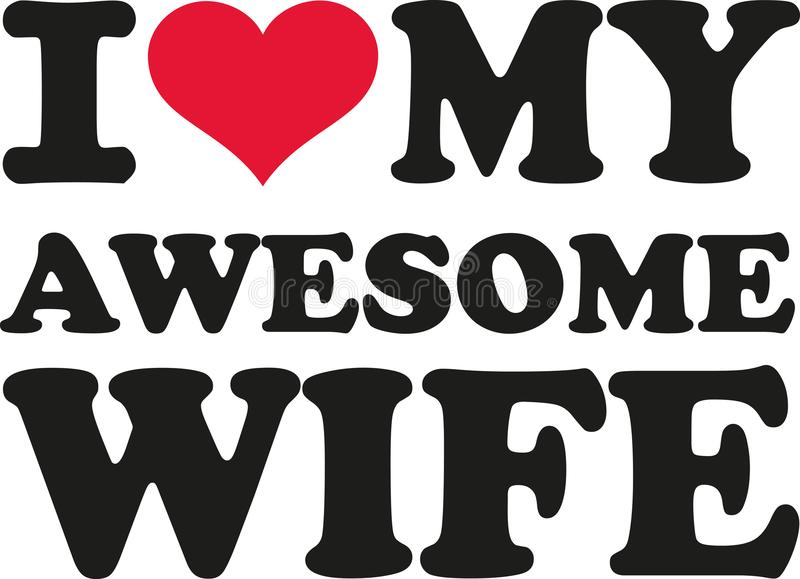 Download Love My Wife Stock Illustrations - 212 Love My Wife Stock ...