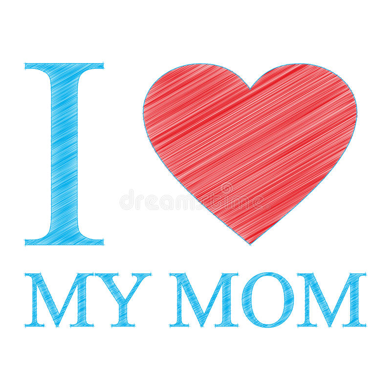 Download I love my mom stock vector. Illustration of replaced ...