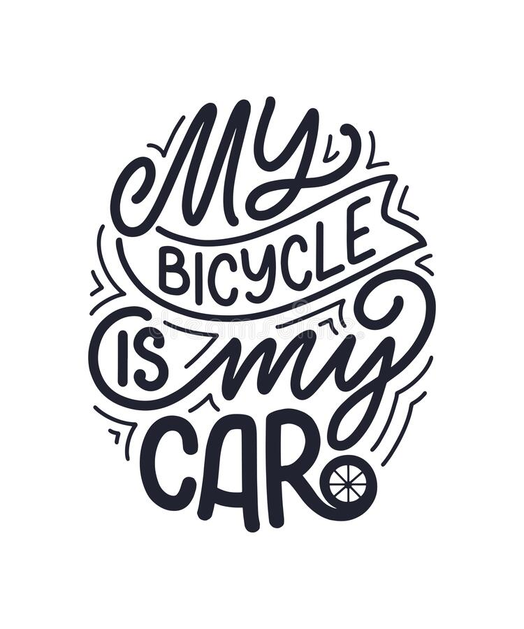 Lettering Slogan About Bicycle For Poster, Print And T