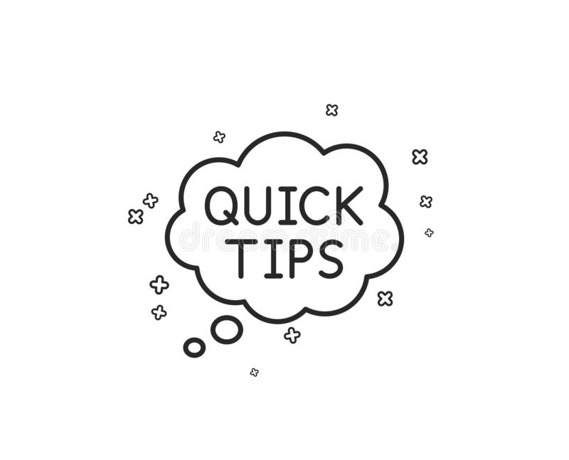 Quick Tips Line Icon. Helpful Tricks Speech Bubble Sign
