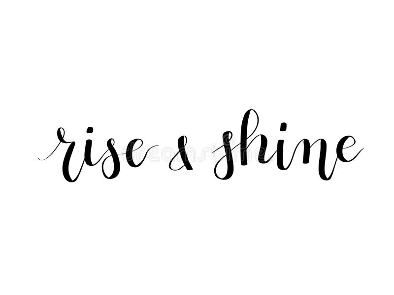 Rise And Shine Vector Calligraphy Hand-drawn Lettering