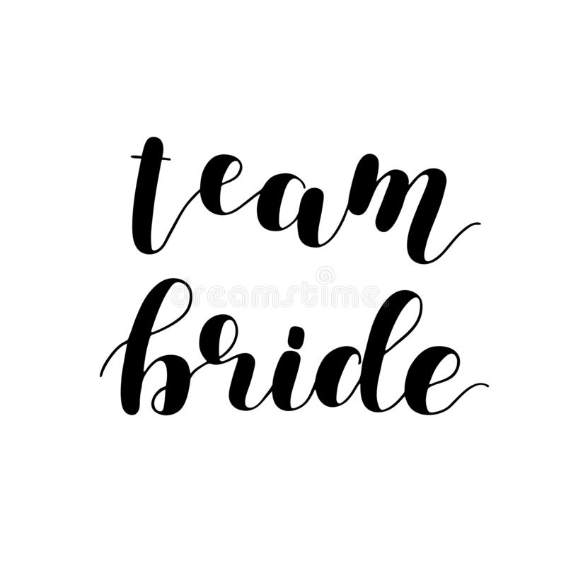 Bride Team Word Calligraphy Fun Design. Lettering Text