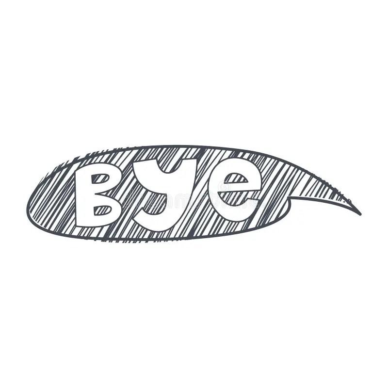 Word ,Bye Hand Drawn Comic Speech Bubble Template