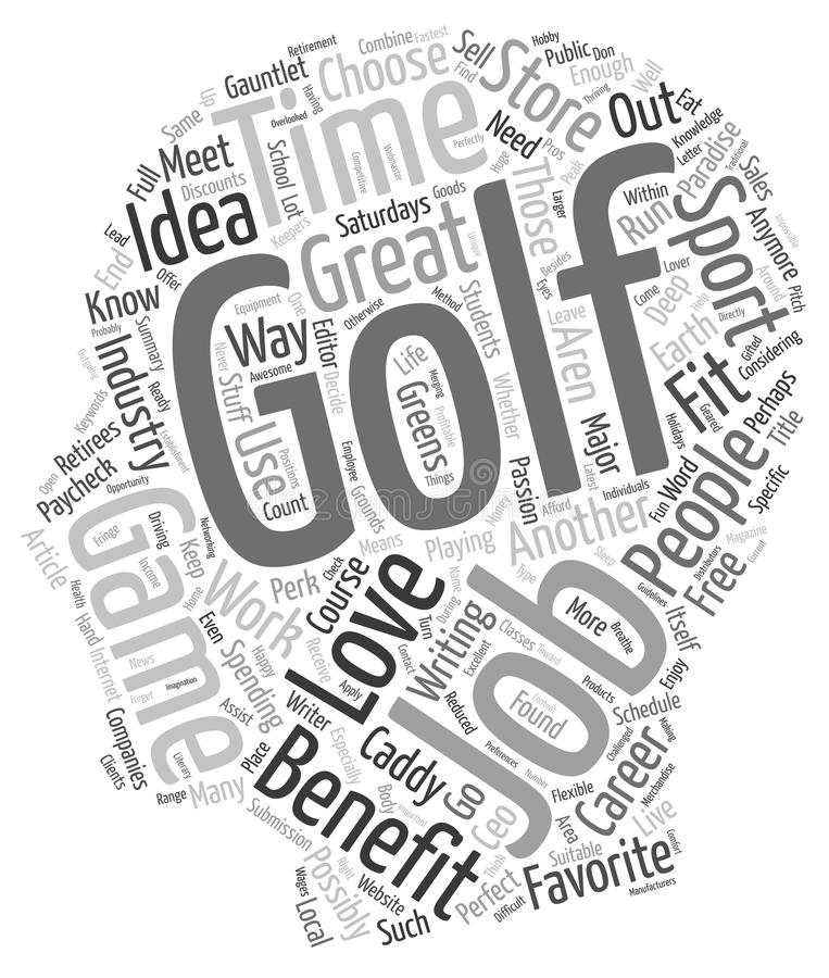 Golf Jobs What A Great Life Word Cloud Concept Stock