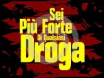 You are stronger than any drug in italian